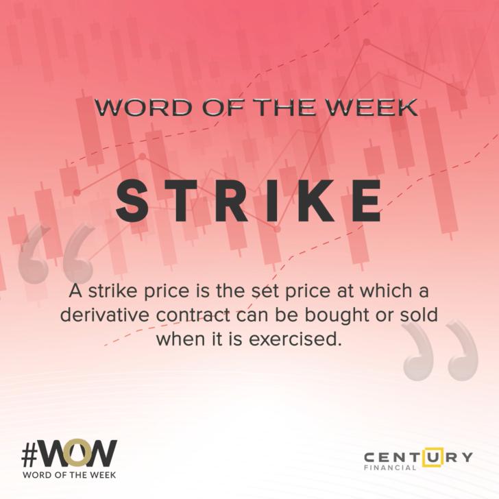 Strike - Word of the Week   Century Financial