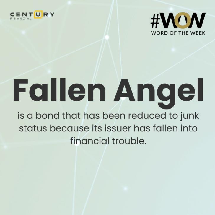 Fallen Angel - Word of the Week | Century Financial