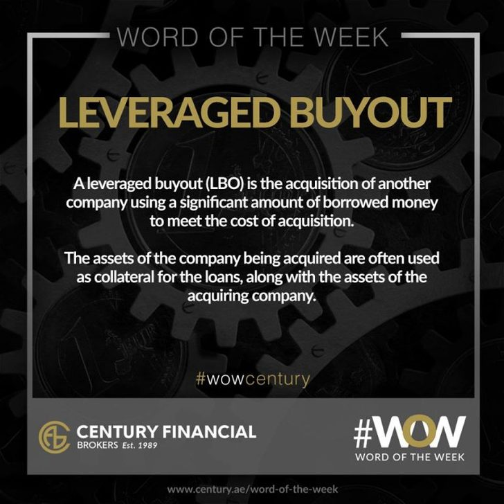 Leveraged Buyout - Word of the Week   Century Financial