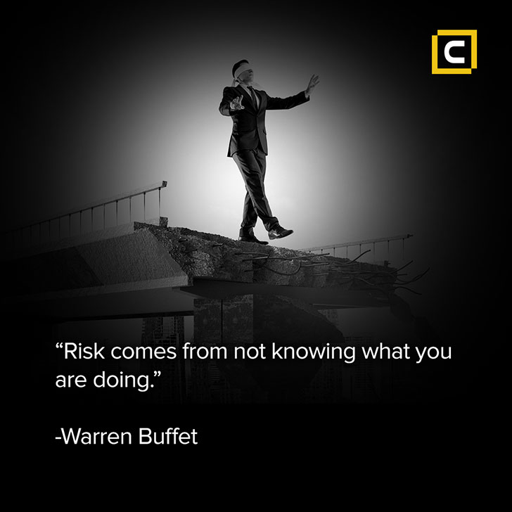 Monday motivation - Risks come from not knowing what you are doing- Century Financial