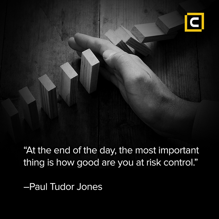 Monday motivation - The most important thing is how good are you at risk control- Century Financial