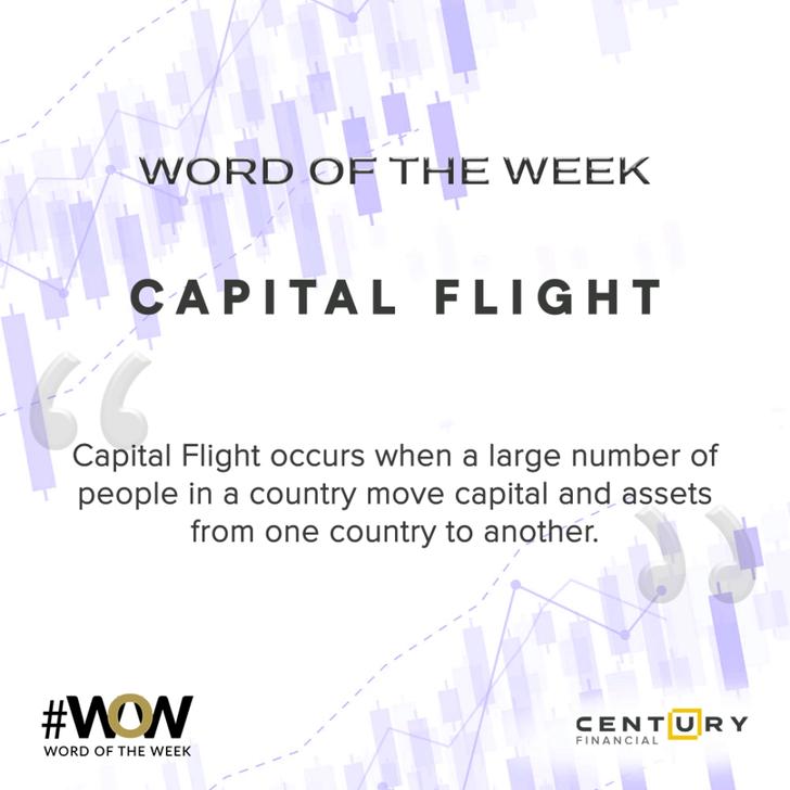 Capital Flight - Word of the Week | Century Financial