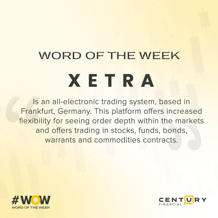 Xetra - Word of the Week   Century Financial