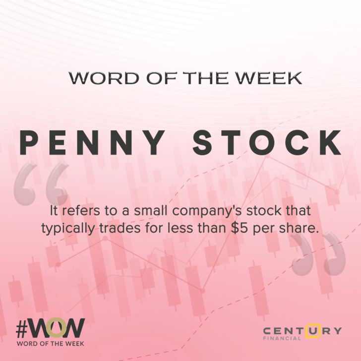 Penny Stock - Word of the Week | Century Financial