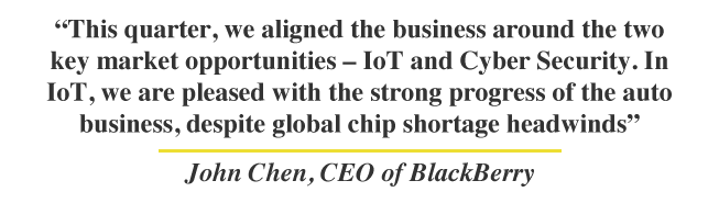 This quarter, we aligned the business around the two key market opportunities – IoT and Cyber Security