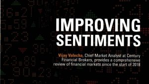 Improving market sentiments