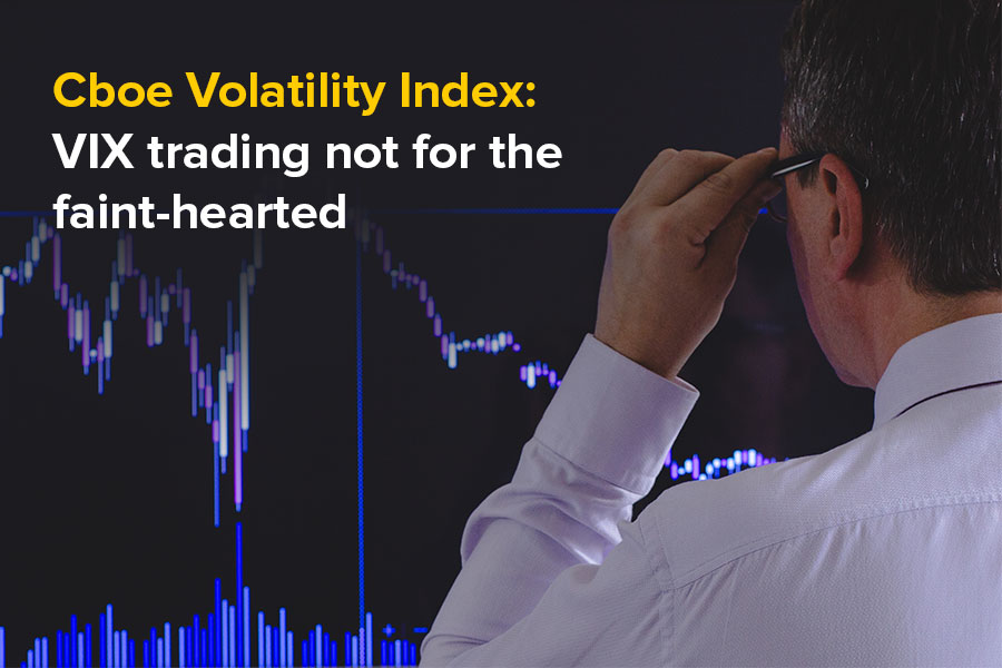 Cboe Volatility Index: VIX trading not for the...