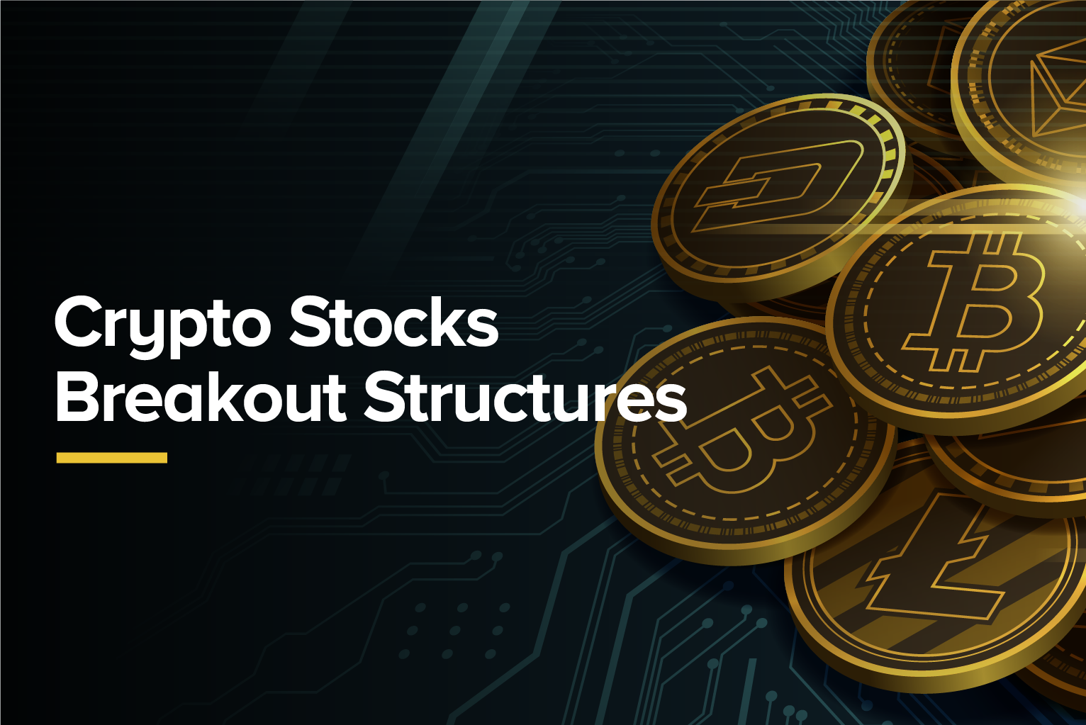Crypto Stocks Breakout Structures