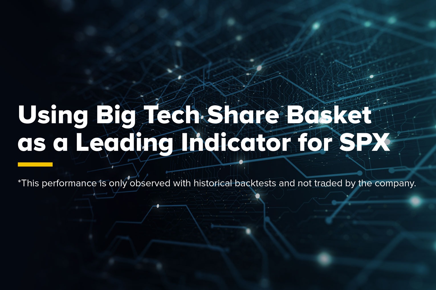 Using Big Tech Share Basket as a Leading...