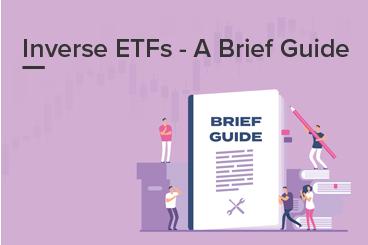 Inverse ETFs - A Brief Guide