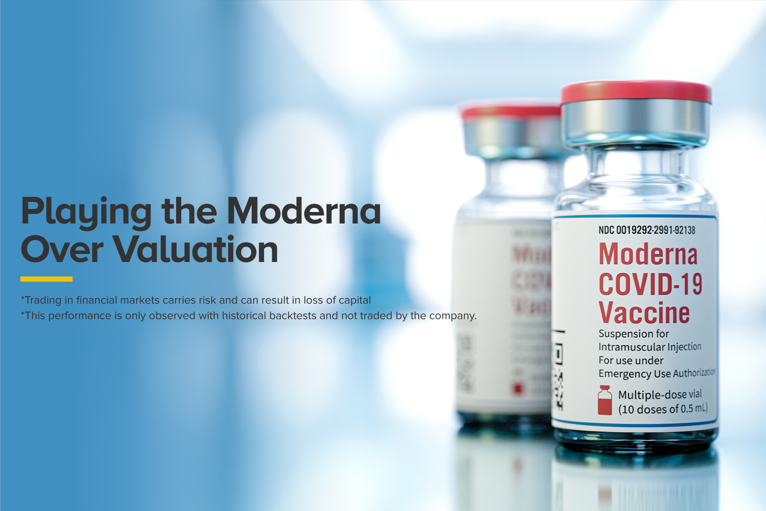 Playing the Moderna Over Valuation