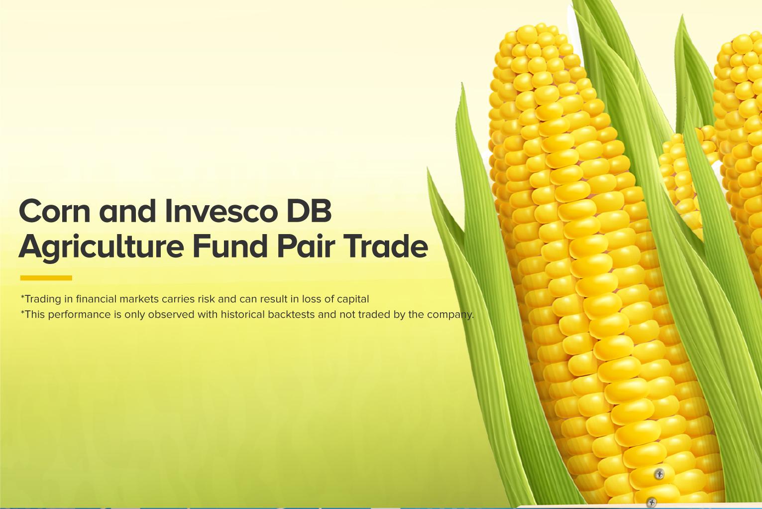 Corn & Invesco DB Agriculture Fund Pair Trade
