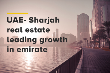 MENAFN – UAE- Sharjah real estate leading...