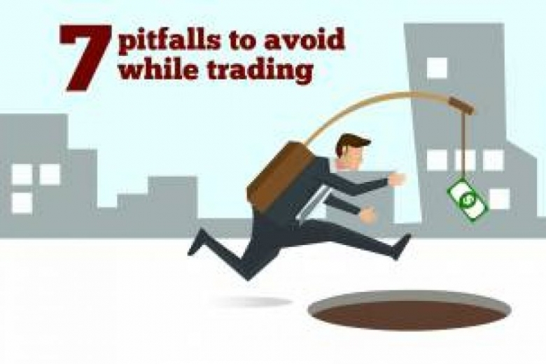 7 pitfalls to avoid while trading