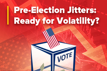 Pre-Election Jitters: Ready for Volatility?