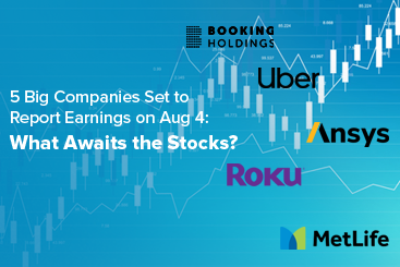 5 Big Companies Set to Report Earnings on Aug 04 - What Awaits the Stocks