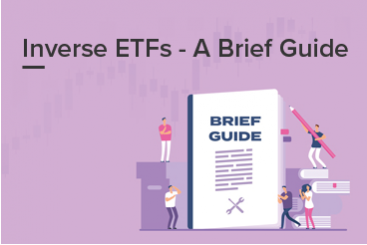 Inverse ETFs - A Brief Guide