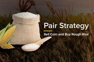 Pair Strategy: Sell Corn and Buy Rough Rice
