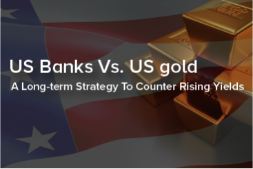 US Banks Vs. US Gold A Long Term...