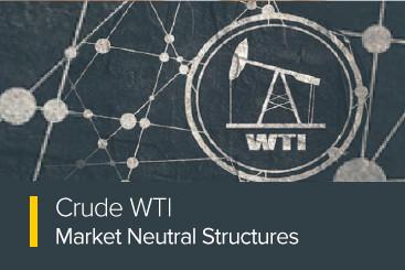 Crude WTI Market Neutral Structures