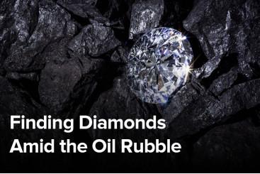 Finding Diamonds Amid the Oil Rubble